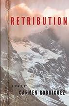 Retribution by Carmen Rodriguez
