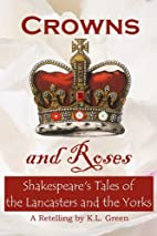 Crowns and Roses: Shakespeare's Tales…