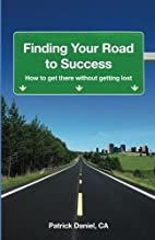 Finding Your Road to Success: How to get…