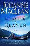 MacLean, Julianne: The Color of Heaven