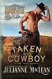 MacLean, Julianne: Taken by the Cowboy