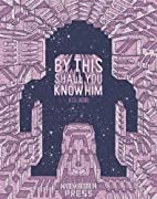 By This Shall You Know Him by Jesse Jacobs