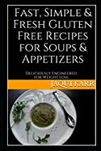 Fast, Simple & Fresh Gluten Free Recipes for…