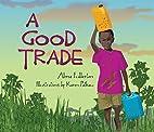 A Good Trade by Alma Fullerton