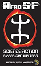 AfroSF: Science Fiction by African Writers…