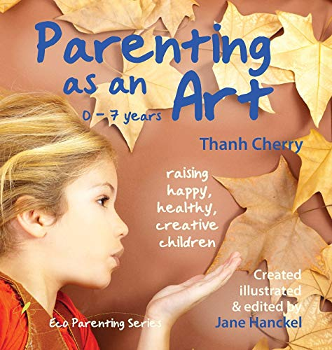 parenting-as-an-art-the-art-of-raising-happy-healthy-creative-children-eco-parenting
