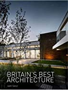 Britain's Best Architecture by Gary Takle