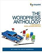 The WordPress Anthology by Mick Olinik