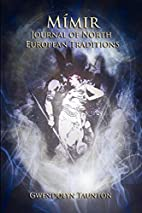 Mimir: Journal of North European Traditions…