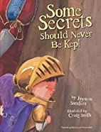 Some Secrets Should Never Be Kept by Jayneen…