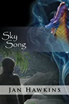 Sky Song: (The Dreaming Series) by Jan…