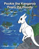 Deborah Gray: Pookie the Kangaroo Fears the Floods