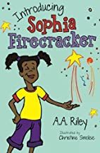 Introducing Sophia Firecracker by Ms. A. A.…