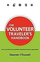 The Volunteer Traveler's Handbook by…