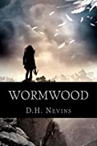 Wormwood by D. H. Nevins