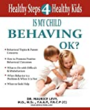 Levy, Maurice: Is My Child Behaving Ok?