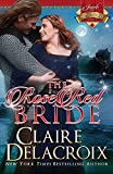 Delacroix, Claire: The Rose Red Bride: The Jewels of Kinfairlie