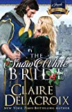Delacroix, Claire: The Snow White Bride: The Jewels of Kinfairlie