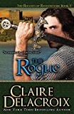 Delacroix, Claire: The Rogue: The Rogues of Ravensmuir (Volume 1)