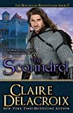 Delacroix, Claire: The Scoundrel: The Rogues of Ravensmuir (Volume 2)