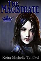 The Magistrate (The Prisonworld Trilogy)…