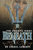 Beneath: The Trident Series (Volume 1) by…