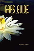 GAPS Guide 2nd Edition: Simple Steps to Heal…