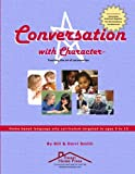 """Smith, Derri: Conversation With Character: Teaching the art of conversation, from """"hello"""" to """"farewell"""""""