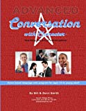 Smith, Derri: Advanced Conversation with Character: Teaching the Art of Conversation