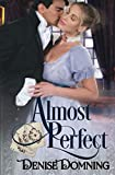 Domning, Denise: Almost Perfect