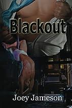 Blackout by Joey Jameson