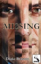 Missing by Drake Braxton