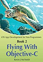 Book 2: Flying With Objective-C - iOS App…