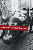 99 Poems for the 99 Percent by Dean Rader