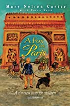 A Fox In Paris by Mary Nelson Carter