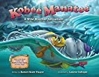 KOBEE MANATEE: A Wild Weather Adventure by…