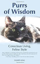 Purrs of Wisdom: Conscious Living, Feline…