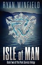 Isle of Man by Ryan Winfield