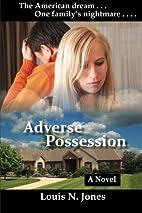 Adverse Possession (Christian Suspense…