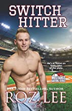 Switch Hitter by Roz Lee
