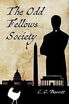 The Odd Fellows Society by C G Barrett