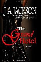 Grand Hotel: A Geek An Angel Series & Grand…
