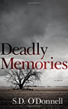 Deadly Memories by S.D. O'Donnell