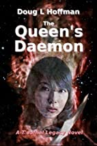 The Queen's Daemon (The T'aafhal Legacy)…
