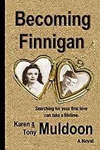 Becoming Finnigan by Karen Muldoon