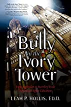 Bully in the Ivory Tower: How Aggression and…