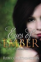 Eyes of Ember (Imdalind #2) by Rebecca…