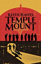 Temple Mount: A Novel by Keith Raffel