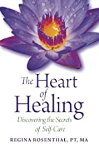 The Heart of Healing: Discovering the…