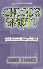 Chloe's Spirit by Ann Simas